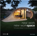 New Work, New Workspace : Innovative design in a connected world - eBook