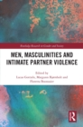 Men, Masculinities and Intimate Partner Violence - eBook