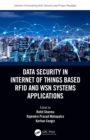 Data Security in Internet of Things Based RFID and WSN Systems Applications - eBook
