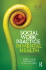 Social Work Practice in Mental Health : An introduction - eBook
