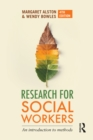 Research for Social Workers : An introduction to methods - eBook