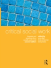 Critical Social Work : Theories and practices for a socially just world - eBook