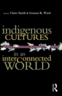 Indigenous Cultures in an Interconnected World - eBook