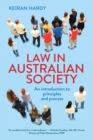Law in Australian Society : An introduction to principles and process - eBook