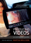 Producing Videos : A complete guide - eBook