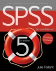 SPSS Survival Manual : A step by step guide to data analysis using IBM SPSS - eBook