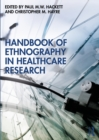 Handbook of Ethnography in Healthcare Research - eBook