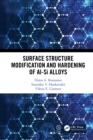 Surface Structure Modification and Hardening of Al-Si Alloys - eBook