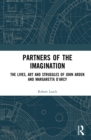 Partners of the Imagination : The Lives, Art and Struggles of John Arden and Margaretta D'Arcy - eBook