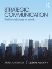 Strategic Communication : Public relations at work - eBook