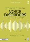 Working with Voice Disorders : Theory and Practice - eBook