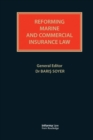 Reforming Marine and Commercial Insurance Law - eBook