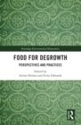 Food for Degrowth : Perspectives and Practices - eBook