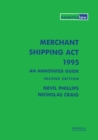 Merchant Shipping Act 1995: An Annotated Guide - eBook