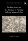 The Procaccini and the Business of Painting in Early Modern Milan - eBook