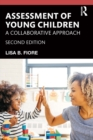 Assessment of Young Children : A Collaborative Approach - eBook