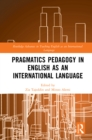 Pragmatics Pedagogy in English as an International Language - eBook