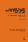 Housing Policy in the Developed Economy : The United Kingdom, Sweden and The United States - eBook