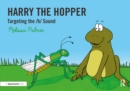 Harry the Hopper : Targeting the h Sound - eBook