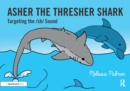 Asher the Thresher Shark : Targeting the sh Sound - eBook
