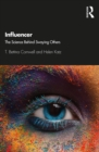 Influencer : The Science Behind Swaying Others - eBook