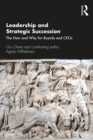Leadership and Strategic Succession : The How and Why for Boards and CEOs - eBook