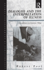 Dialogue and the Interpretation of Illness : Conversations in a Cameroon Village - eBook