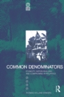 Common Denominators : Ethnicity, Nation-Building and Compromise in Mauritius - eBook