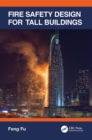 Fire Safety Design for Tall Buildings - eBook