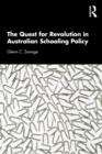 The Quest for Revolution in Australian Schooling Policy - eBook