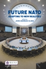 Future NATO : Adapting to New Realities - eBook
