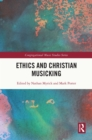 Ethics and Christian Musicking - eBook