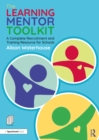 The Learning Mentor Toolkit : A Complete Recruitment and Training Resource for Schools - eBook