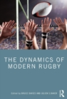 The Dynamics of Modern Rugby - eBook
