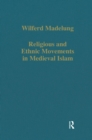 Religious and Ethnic Movements in Medieval Islam - eBook