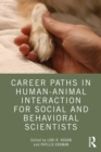 Career Paths in Human-Animal Interaction for Social and Behavioral Scientists - eBook