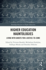 Higher Education Hauntologies : Living with Ghosts for a Justice-to-come - eBook