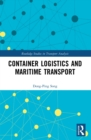 Container Logistics and Maritime Transport - eBook