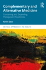 Complementary and Alternative Medicine : Containing and Expanding Therapeutic Possibilities - eBook