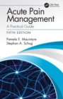 Acute Pain Management : A Practical Guide - eBook