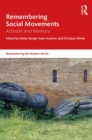 Remembering Social Movements : Activism and Memory - eBook