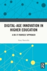 Digital-Age Innovation in Higher Education : A Do-It-Yourself Approach - eBook