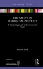 Fire Safety in Residential Property : A Practical Approach for Environmental Health - eBook