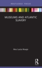 Museums and Atlantic Slavery - eBook