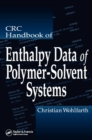 CRC Handbook of Enthalpy Data of Polymer-Solvent Systems - eBook