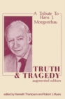 Truth and Tragedy : Tribute to Hans J. Morgenthau - eBook