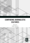 Comparing Journalistic Cultures - eBook