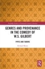 Genres and Provenance in the Comedy of W.S. Gilbert : Pipes and Tabors - eBook