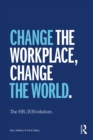 The HR (R)Evolution : Change the Workplace, Change the World - eBook