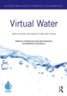 Virtual Water : Implications for Agriculture and Trade - eBook